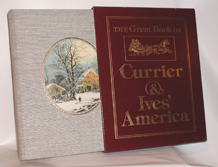 The Great Book of Currier & Ives