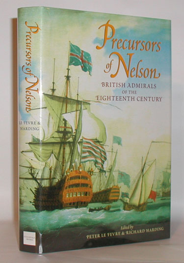 Precursors of Nelson British Admirals of