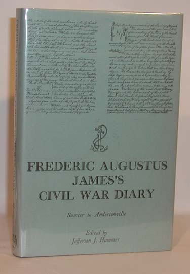 Frederic Augustus Jamess Civil War Diary