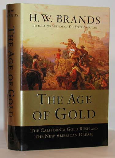 The Age of Gold The California