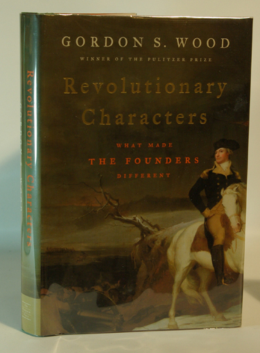 Revolutionary Characters What Made The Founders