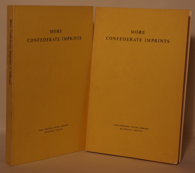 More Confederate Imprints Volume I and