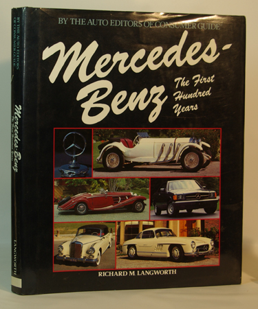 Mercedes-Benz The First Hundred Years