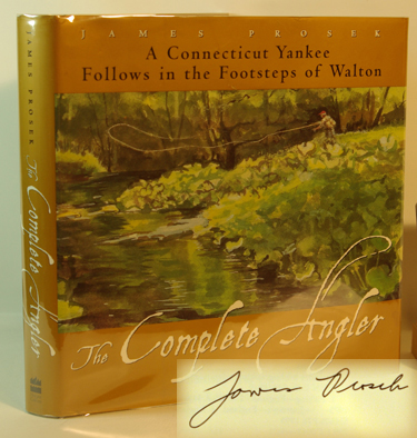 The Complete Angler A Connecticut Yankee