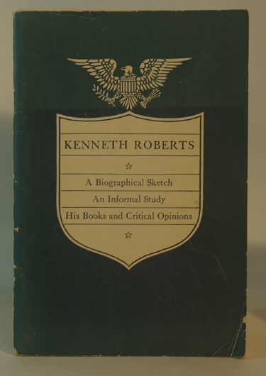 Kenneth Roberts: A Biographical Sketch