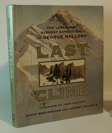 Last Climb The Legendary Everest Expeditions