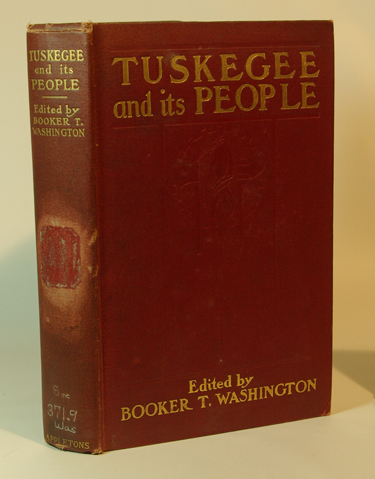 Tuskegee Its People:  Their Ideals And
