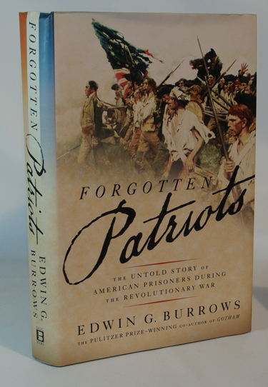 Forgotten Patriots The Untold Story of