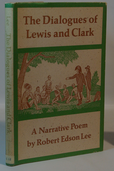 The Dialogues of Lewis and Clark