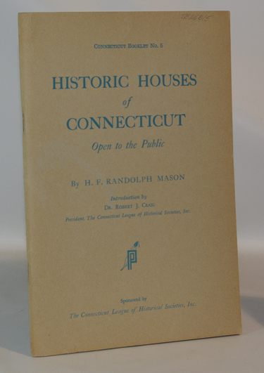 Historic Houses of Connecticut Open to