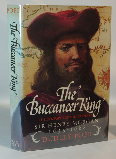 The Buccaneer King The Biography Of