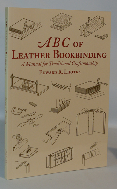 ABC of Leather Bookbinding An Illustrated