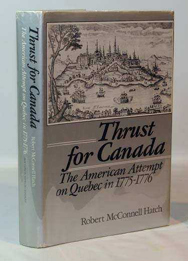 Thurst For Canada The American Attempt
