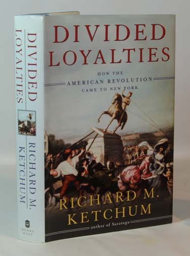 Divided Loyalties How The American Revolution
