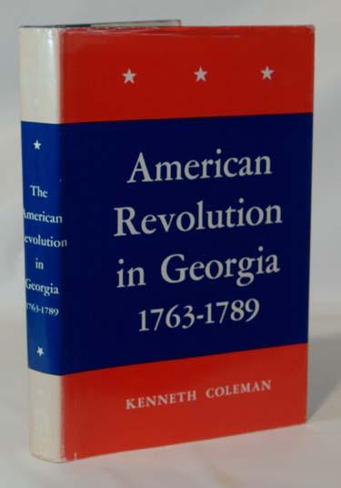 The American Revolution in Georgia 1763 - 1789