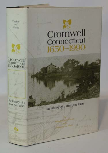 Cromwell Connecticut 1650-1990 The History