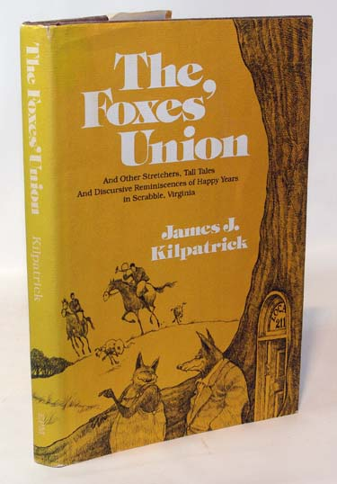 The Foxes Union And Other Stretchers