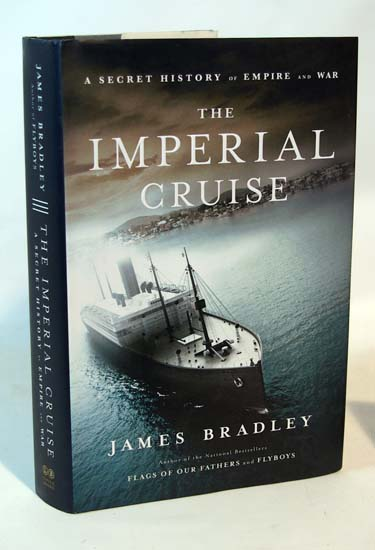 The Imperial Cruise A Secret History