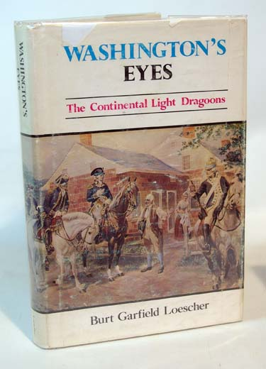 Washingtons Eyes The Continental Light Dragoons