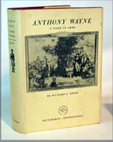 Anthony Wayne A Name In Arms