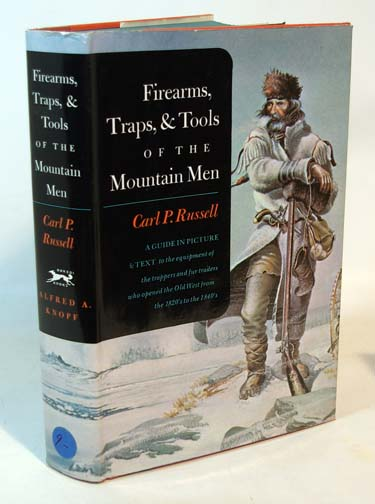 Firearms, Traps, & Tools of the Mountain