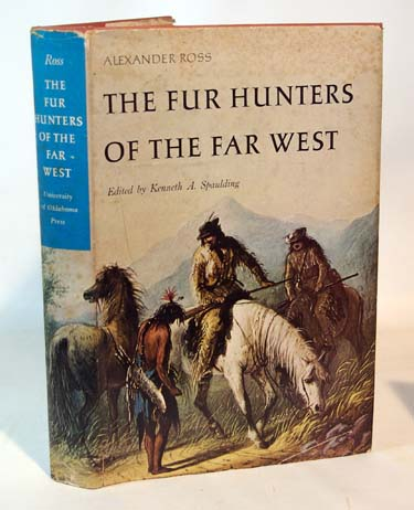 Alexander Ross The Fur Hunters Of