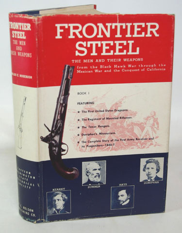 Frontier Steel The Men and Their
