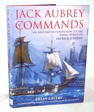 Jack Aubrey Commands An Historical Companion