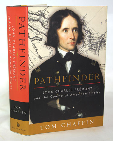 Pathfinder John Charles Fremont And The