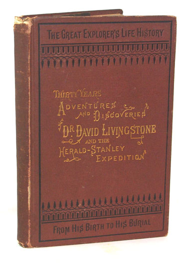 Livingstones Africa. Perilous Adventures And Extensive