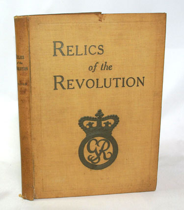 Relics Of The Revolution The Story