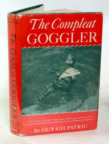The Compleat Goggler: Being the First