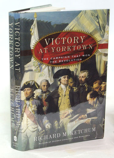 Victory At Yorktown The Campaign That