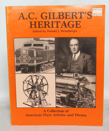 A. C. Gilberts Heritage