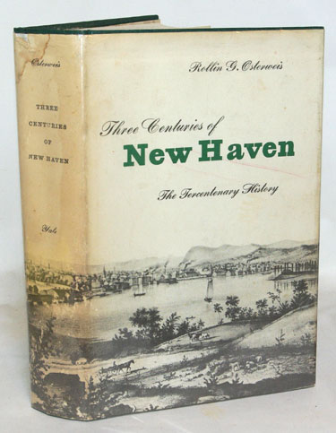 Three Centuries of New Haven, 1638