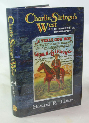 Charlie Siringos West An Interpretive Biography