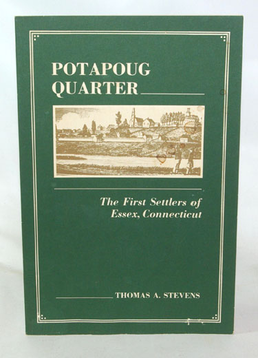 Potapoug Quarter the first settlers of