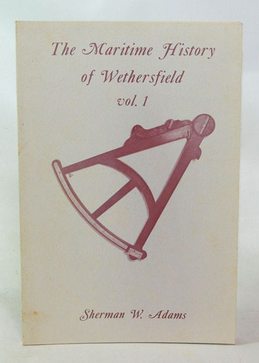 The Maritime History of Wethersfield Vol