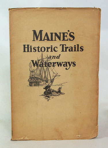 Historic Trails and Waterway of Maine