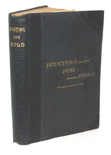 Hunting For Gold Reminisences Of Personal