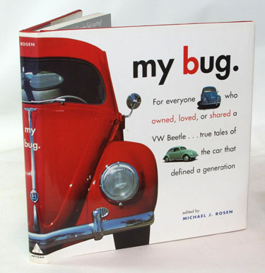 My Bug: for Everyone Who Owned