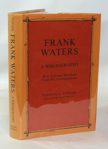 Frank Waters A Bibliography With Relevant