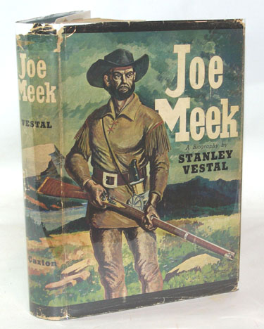 Joe Meek The Merry Mountain Man