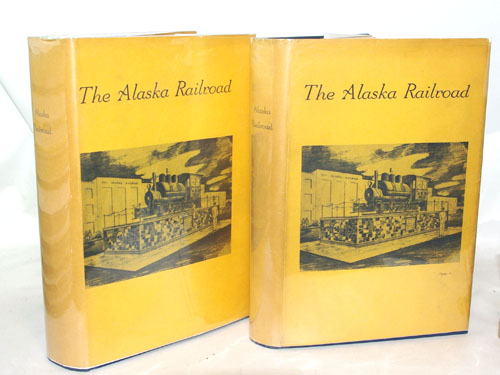 The Alaska Railroad In Pictures 1914-1964