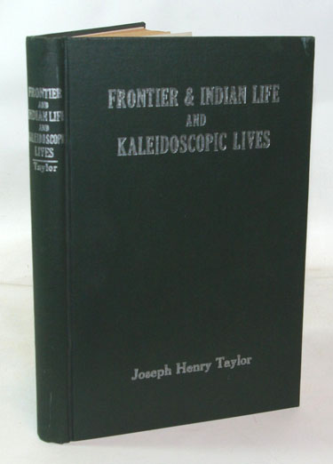 Frontier and Indian Life and Kaleidoscopic