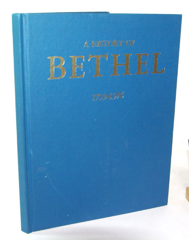 A History of Bethel 1759-1976