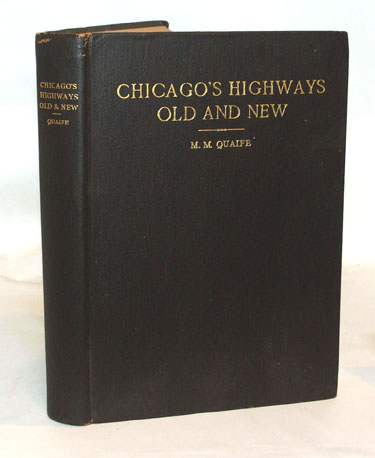 Chicagos Highways Old and New From