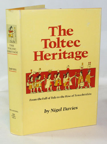 The Toltec Heritage From The Fall