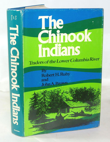 The Chinook Indians Traders of the