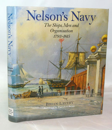 Nelsons Navy: The Ships, Men and
